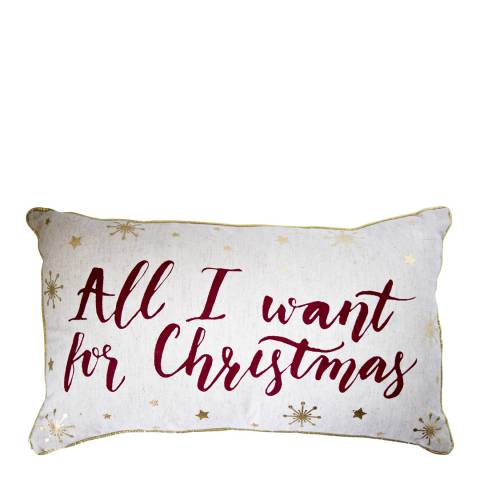 Gallery Metallic All I Want For Christmas Printed Cushion 30 x 50 cm