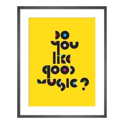 Paragon Prints Do You Like Good Music?, 28x36cm